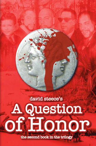 David Steece's A Question of Honor