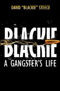 Blackie: A Gangster's LIfe
