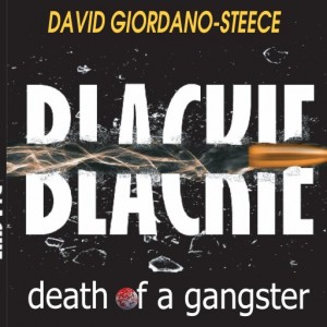 cropped-Blackie-death-of-a-gangster-book-cover-with-spine-1.jpg